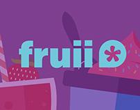 Fruii ( Part 1 )