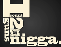 I Count Two Guns Nigga - Django Typography