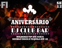 Flyer aniversário DJ Club Bar