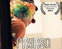 Payaso. Dirección de Fotografía y Cámara. 2012.