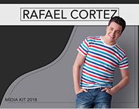 Rafael Cortez | Mídia Kit 2018
