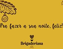 """Campanhas Sazonais para """"Brigaderiana"""""""