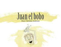 Cuento - Story Juan el bobo Ilustrado - illustrated
