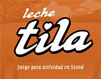Leche Tila - Juego para actividad en Stand