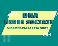 DNA Redes Sociais Plaza Casa Forte