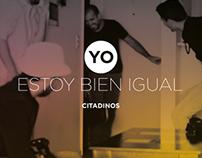 YO ESTOY BIEN IGUAL | Citadinos