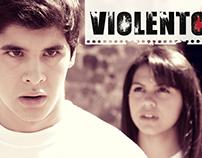Violento - Cortometraje Ficcional