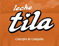 Leche Tila - Concepto de Campaña