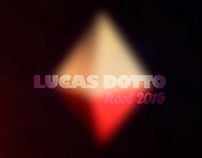 Lucas Dotto | Dotto Motion | Reel 2015
