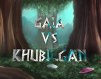 Gaia VS Khubilgan - 2D Animation