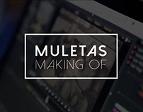 Muletas | Making of