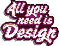 All you need is Design