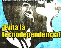"""Campaign - """"Evita la Tecnodependencia"""""""