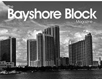 The Bayshore Block
