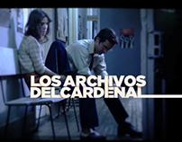 LOS ARCHIVOS DEL CARDENAL / LANZAMIENTO
