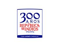 300 años. República de Indios. Logo design
