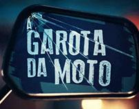 A GAROTA DA MOTO / LA CHICA DE LA MOTO. PIEZA ESTRENO