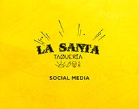 Social Media - La Santa Taquería