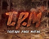 Projeto de filme fictício -  T.P.M