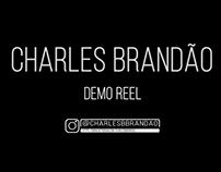 Charles Brandão Demo Reel