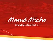 Mamá Miche - Brand Identity Part #1