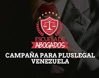 Desarrollo Campaña Pluslegal Venezuela