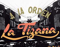 ¡a la orden la tizana! // lettering