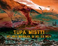 Arte Disco - Tupa Mistti / No hay mañana si no es hoy