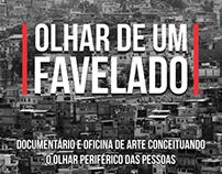 Arte digital e produção de vídeo Olhar de um Favelado
