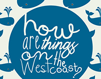How Are Things on the West Coast?