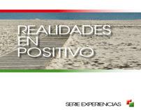Realidades en positivo Serie Experiencias