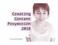 Creating Content Proyección 2018.