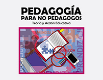 "Tapa ""Pedagogía para no Pedagonos"""