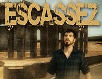 ESCASSEZ - SHORT FILM