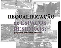 Requalificação de Espaços Residuais: pequenos percursos