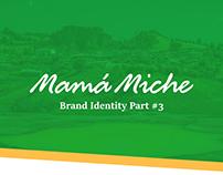 Mamá Miche - Brand Identity Part #3