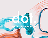 Dot. - Creative Magazine