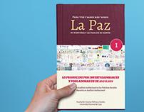 """Para """"ver y saber más"""" sobre La Paz"""
