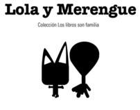 Lola y Merengue - Memoria del Proyecto -