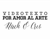 Por amor al arte ♪