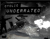Cyclic - Underrated /  Video Clip