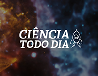 """""""Ciência Todo Dia"""" Design"""