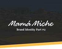Mamá Miche - Brand Identity Part #2