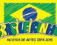 Mostra de Artes - Brasileirinhos