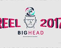 Big Head Reel 2017