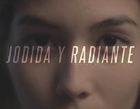 _Jodida y radiante (Short film, 2014)
