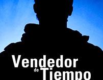 """""""Vendedor de Tiempo"""" , trailer de cortometraje ficción."""