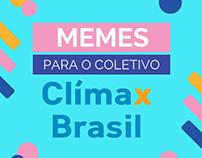 Memes para o Facebook do Clímax Brasil