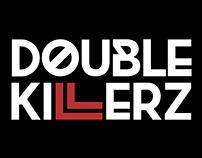 Double Killerz