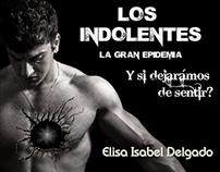 """Promoción novela """"Los Indolentes"""""""